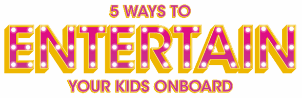 5 ways to entertain your kids